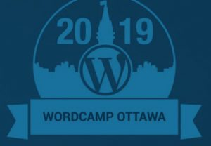 WordCAmp Ottawa 2019